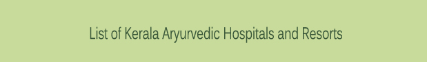 List-of-Kerala-Aryurvedic-Hospitals-And-Resorts